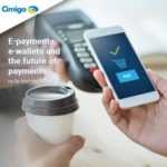Vietnam e-payments, mobile e-wallets and the future of payments Q1 2019